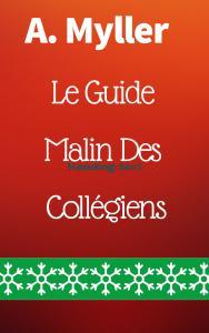 Le Guide Malin des Collégiens