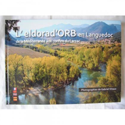 L'eldorad'ORB en Languedoc