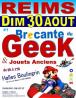 Brocante du Geek et Jouets Anciens de Reims